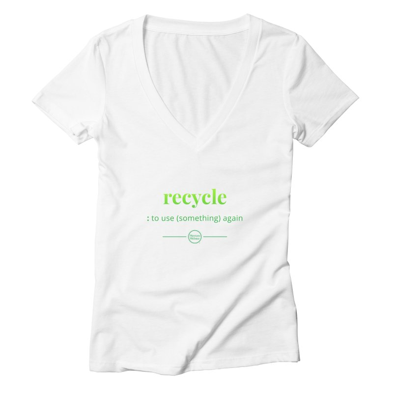 Recycle Women's Deep V-Neck V-Neck by Merriam-Webster Dictionary