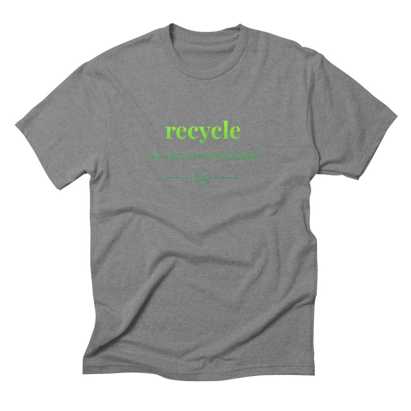 Recycle Men's Triblend T-Shirt by Merriam-Webster Dictionary