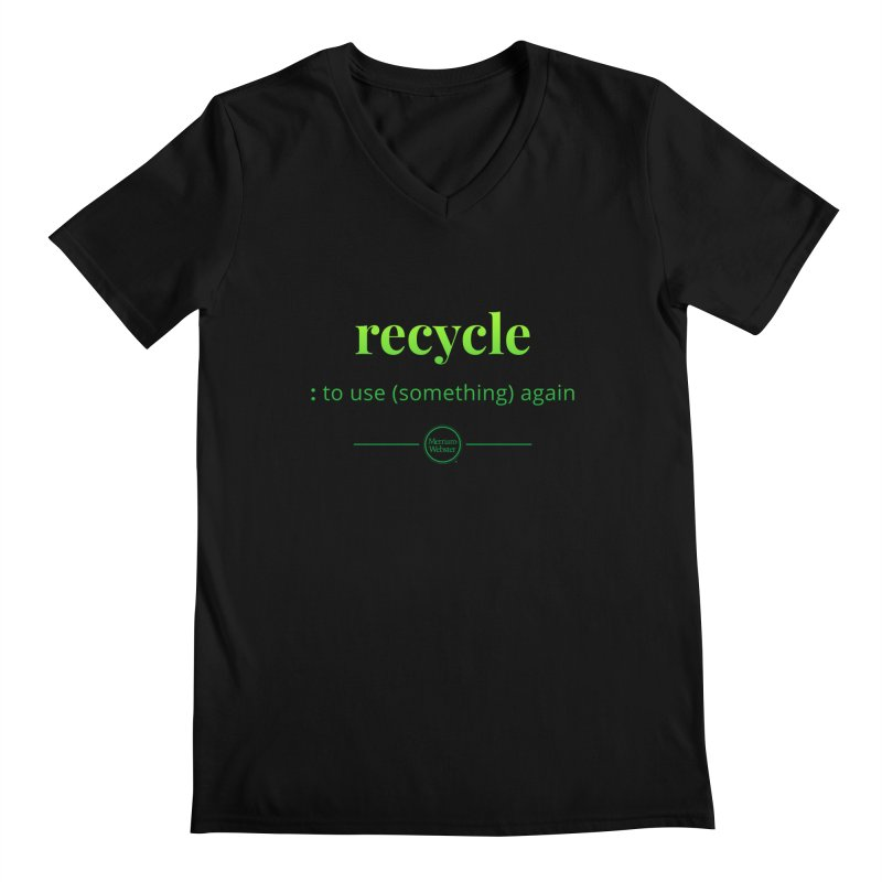 Recycle Men's Regular V-Neck by Merriam-Webster Dictionary