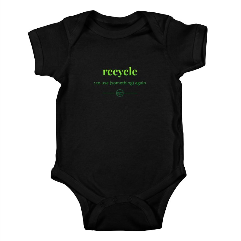 Recycle Kids Baby Bodysuit by Merriam-Webster Dictionary