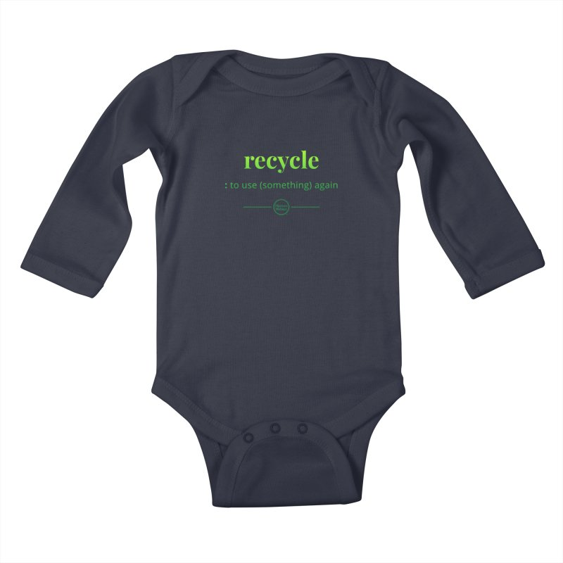 Recycle Kids Baby Longsleeve Bodysuit by Merriam-Webster Dictionary