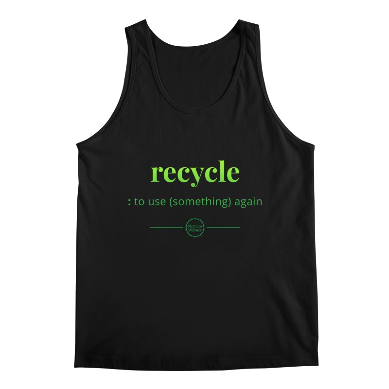 Recycle Men's Regular Tank by Merriam-Webster Dictionary