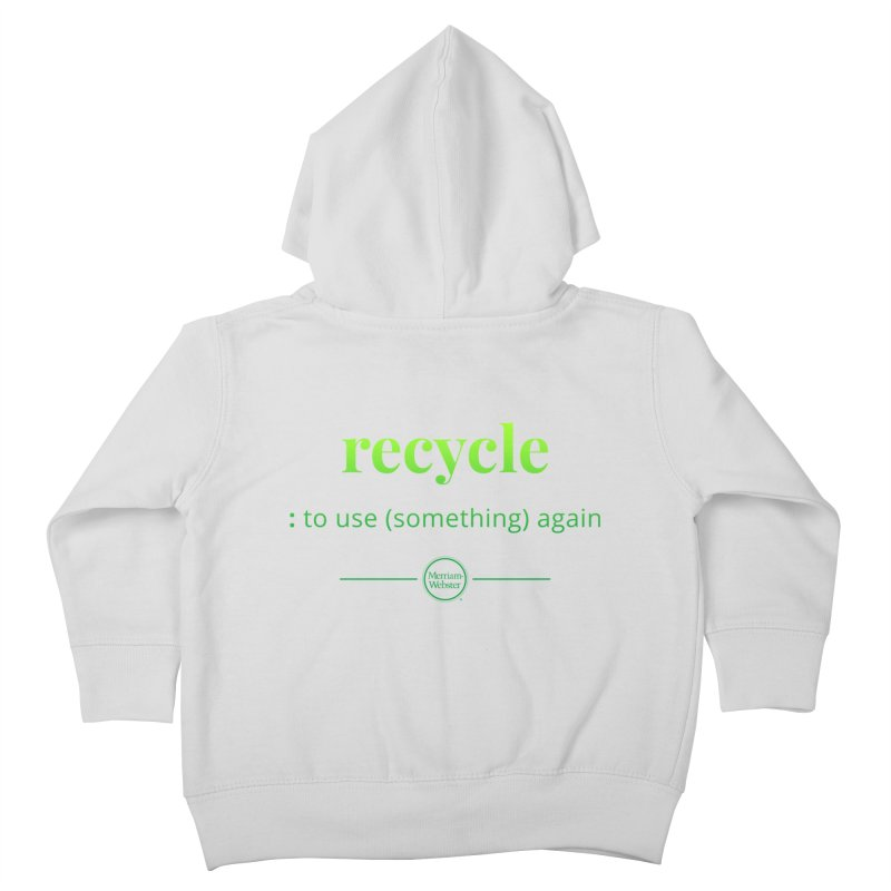 Recycle Kids Toddler Zip-Up Hoody by Merriam-Webster Dictionary