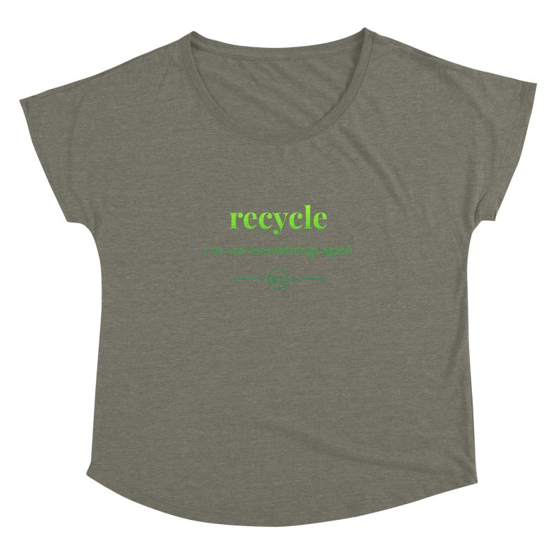 Recycle Women's Dolman Scoop Neck by Merriam-Webster Dictionary