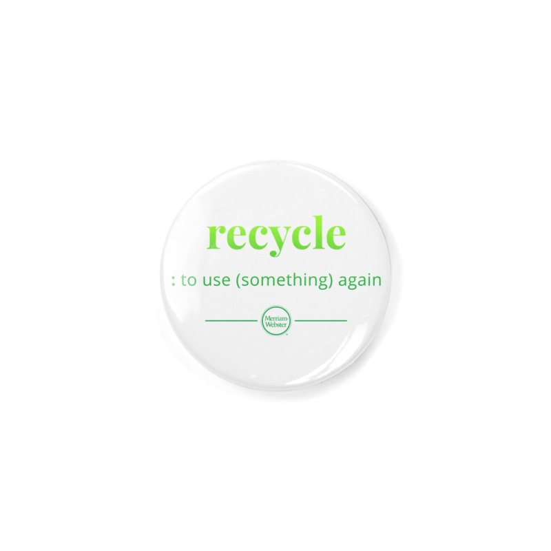 Recycle Accessories Button by Merriam-Webster Dictionary
