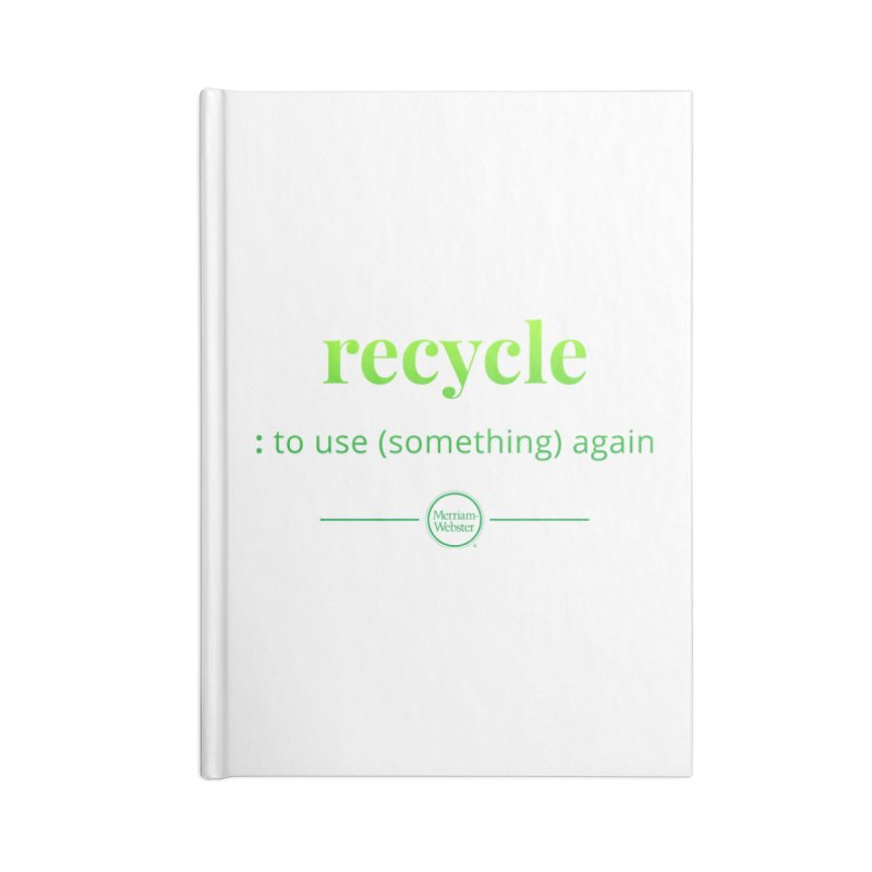 Recycle Accessories Blank Journal Notebook by Merriam-Webster Dictionary