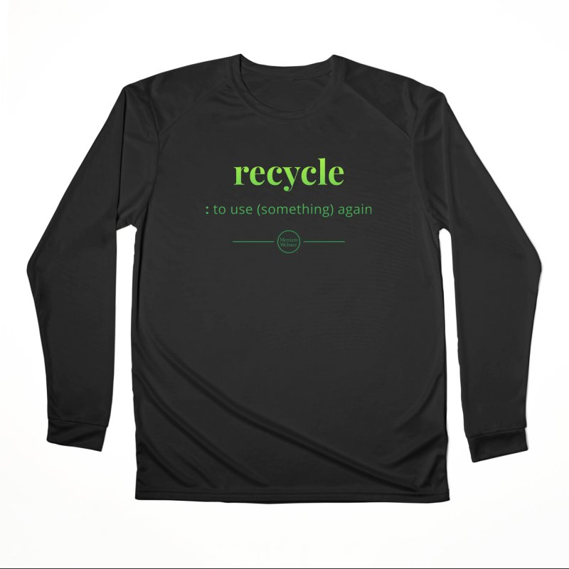 Recycle Women's Longsleeve T-Shirt by Merriam-Webster Dictionary