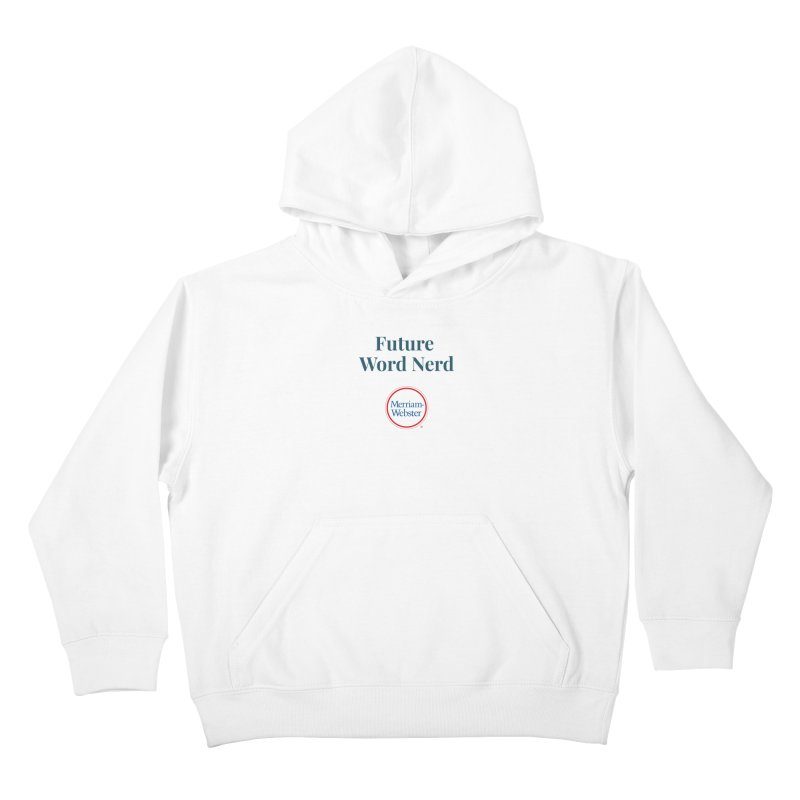 Future Word Nerd (full color) Kids Pullover Hoody by Merriam-Webster Dictionary