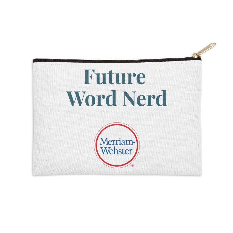 Future Word Nerd (full color) Accessories Zip Pouch by Merriam-Webster Dictionary