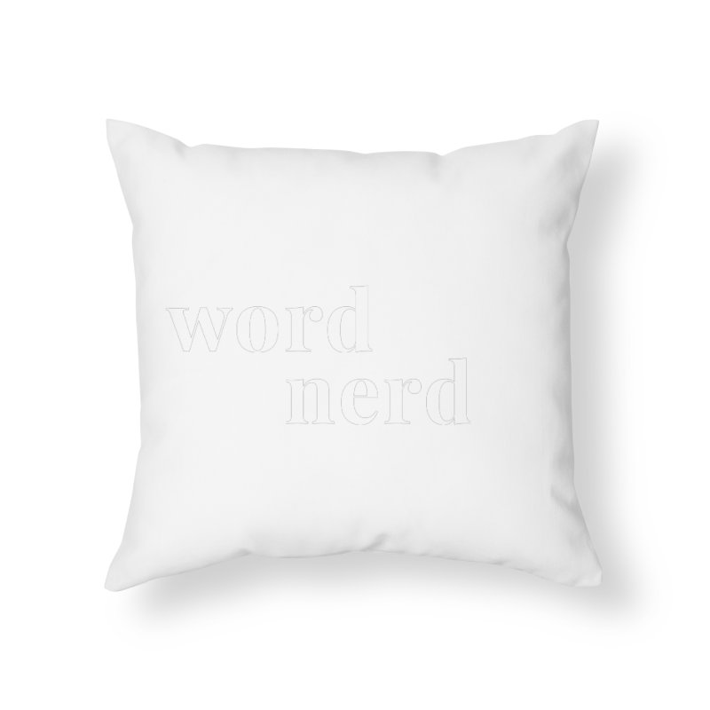 Word Nerd Home Throw Pillow by Merriam-Webster Dictionary