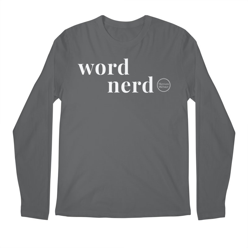 Word Nerd Men's Regular Longsleeve T-Shirt by Merriam-Webster Dictionary