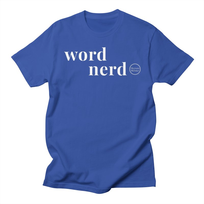 Word Nerd in Men's Regular T-Shirt Royal Blue by Merriam-Webster Dictionary