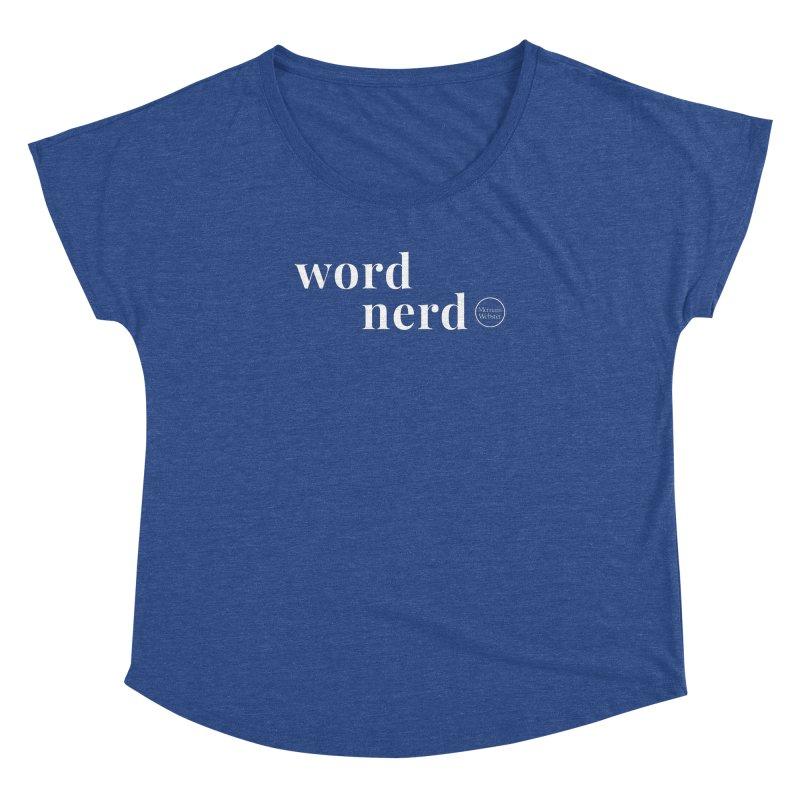 Word Nerd Women's Dolman Scoop Neck by Merriam-Webster Dictionary