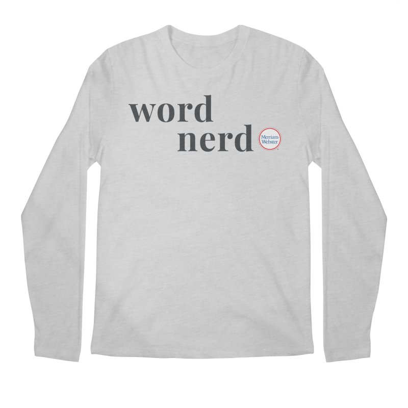 Word Nerd (full color) Men's Regular Longsleeve T-Shirt by Merriam-Webster Dictionary