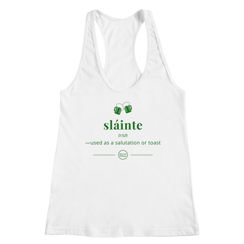 Sláinte (dark green) Women's Tank by Merriam-Webster Dictionary