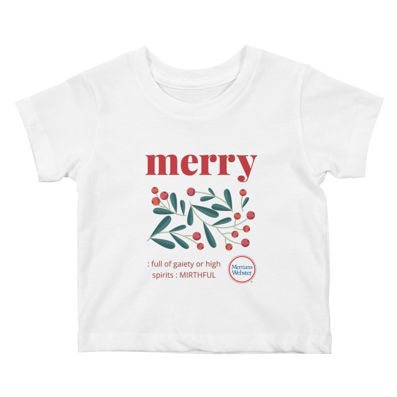 Merry Kids Baby T-Shirt by Merriam-Webster Dictionary