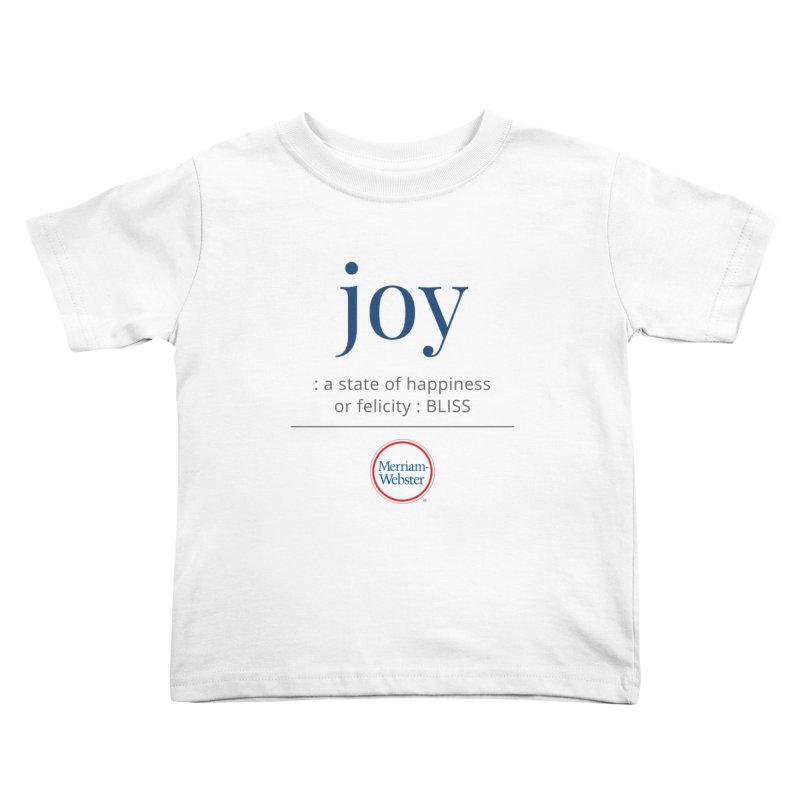 Joy Kids Toddler T-Shirt by Merriam-Webster Dictionary