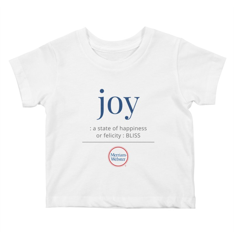 Joy Kids Baby T-Shirt by Merriam-Webster Dictionary