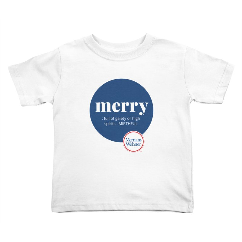 Merry #2 Kids Toddler T-Shirt by Merriam-Webster Dictionary