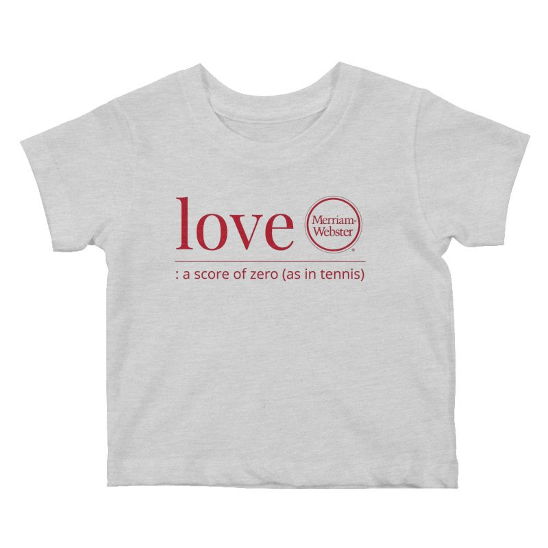 Love (Red) Kids Baby T-Shirt by Merriam-Webster Dictionary
