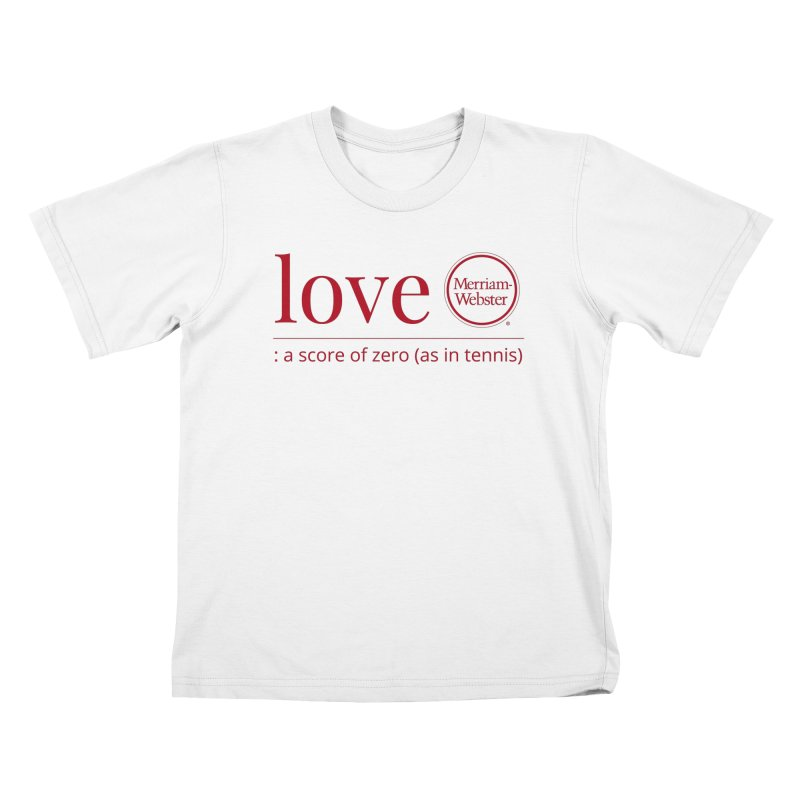 Love (Red) Kids T-Shirt by Merriam-Webster Dictionary