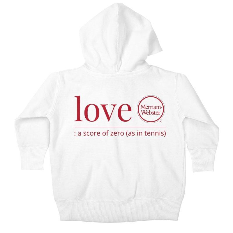 Love (Red) Kids Baby Zip-Up Hoody by Merriam-Webster Dictionary