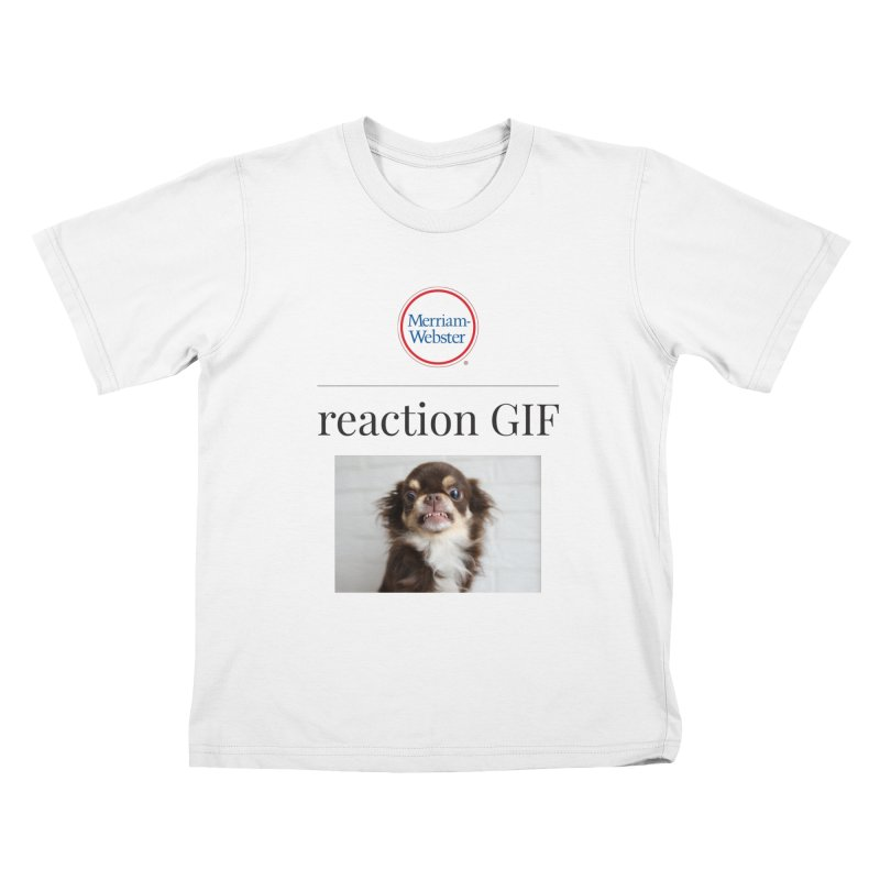 Reaction GIF Kids T-Shirt by Merriam-Webster Dictionary