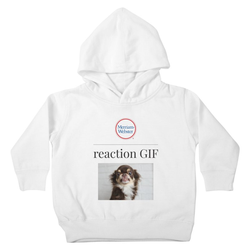 Reaction GIF Kids Toddler Pullover Hoody by Merriam-Webster Dictionary