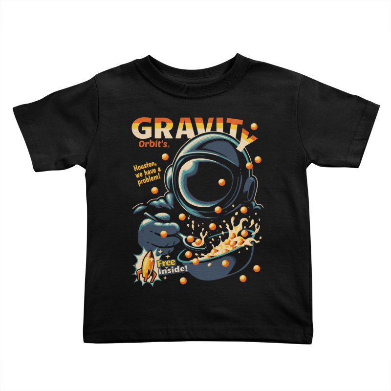 Houston, We Have A Problem Kids Toddler T-Shirt by Santiago Sarquis's Artist Shop