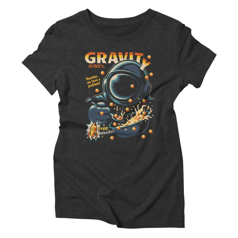 Houston, We Have A Problem Women's Triblend T-Shirt by Santiago Sarquis's Artist Shop