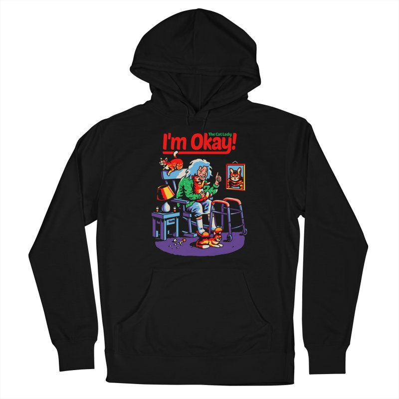 I'm Okay: The Cat Lady Men's Pullover Hoody by Santiago Sarquis's Artist Shop