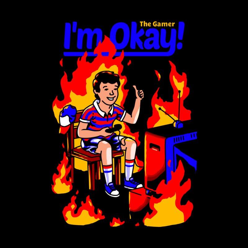 I'm Okay: The Gamer Women's Sweatshirt by Santiago Sarquis's Artist Shop