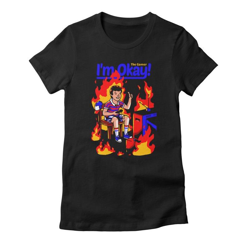 I'm Okay: The Gamer Women's T-Shirt by Santiago Sarquis's Artist Shop