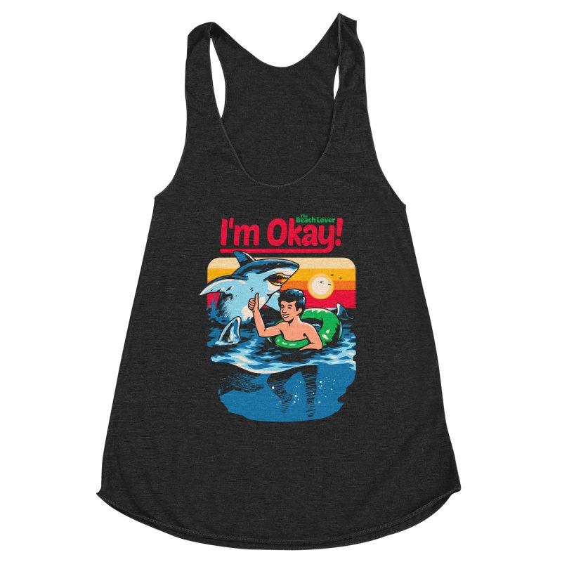 I'm Okay: The Beach Lover Women's Tank by Santiago Sarquis's Artist Shop