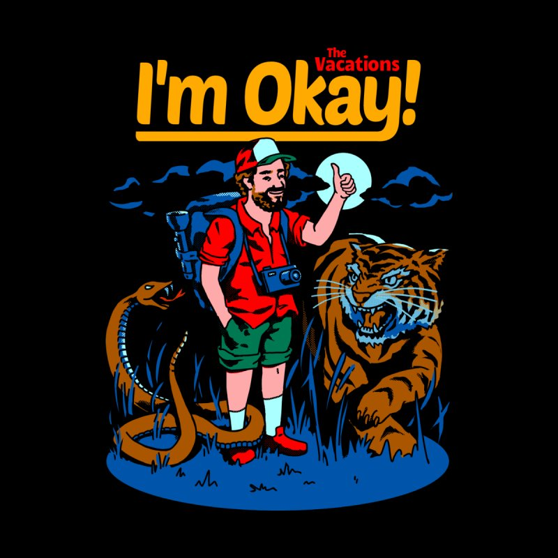 I'm Okay: The Vacations Men's V-Neck by Santiago Sarquis's Artist Shop