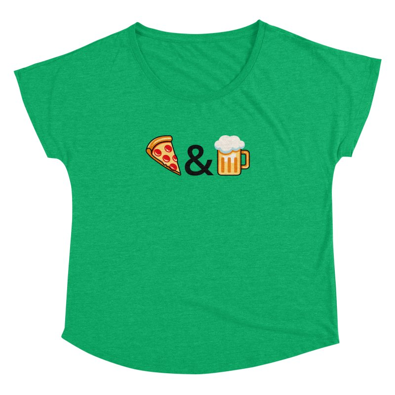Pizza and Beer Women's Dolman by Santiago Sarquis's Artist Shop