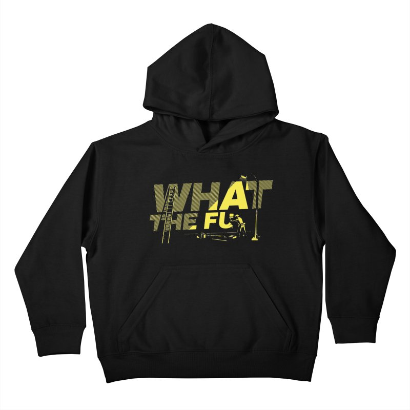 What the Fu Kids Pullover Hoody by metalsan's Artist Shop