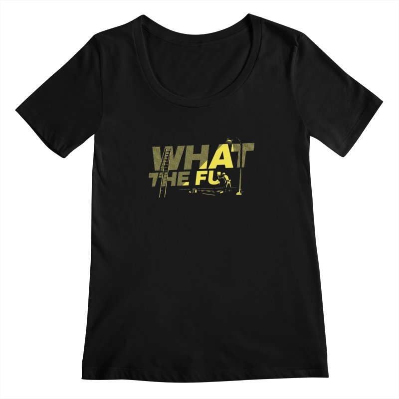 What the Fu Women's Scoopneck by metalsan's Artist Shop