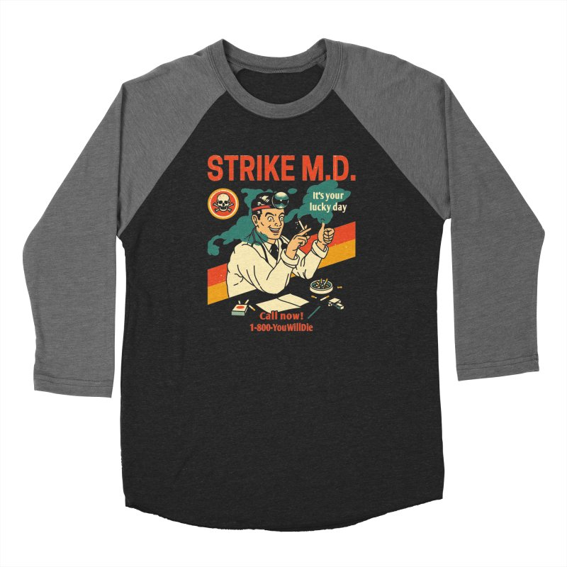 Strike M.D Men's Baseball Triblend Longsleeve T-Shirt by Santiago Sarquis's Artist Shop