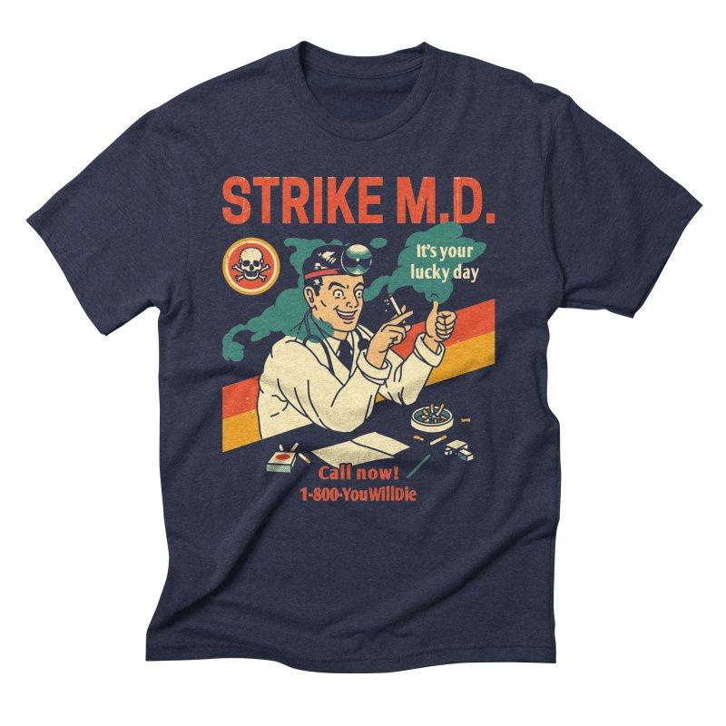 Strike M.D Men's Triblend T-Shirt by Santiago Sarquis's Artist Shop