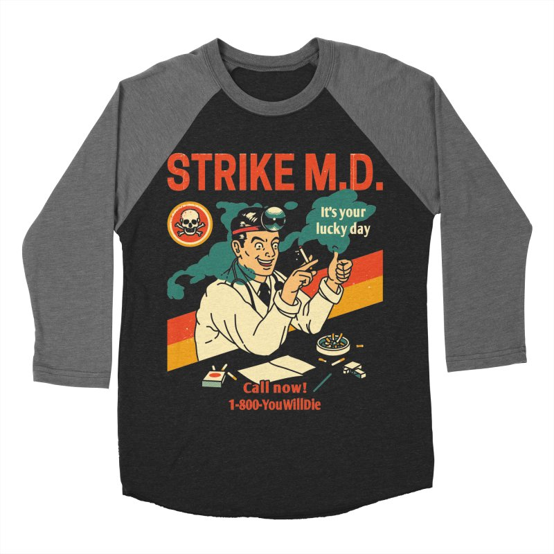 Strike M.D Men's Baseball Triblend Longsleeve T-Shirt by Santiago Sarquis's Artist Shop