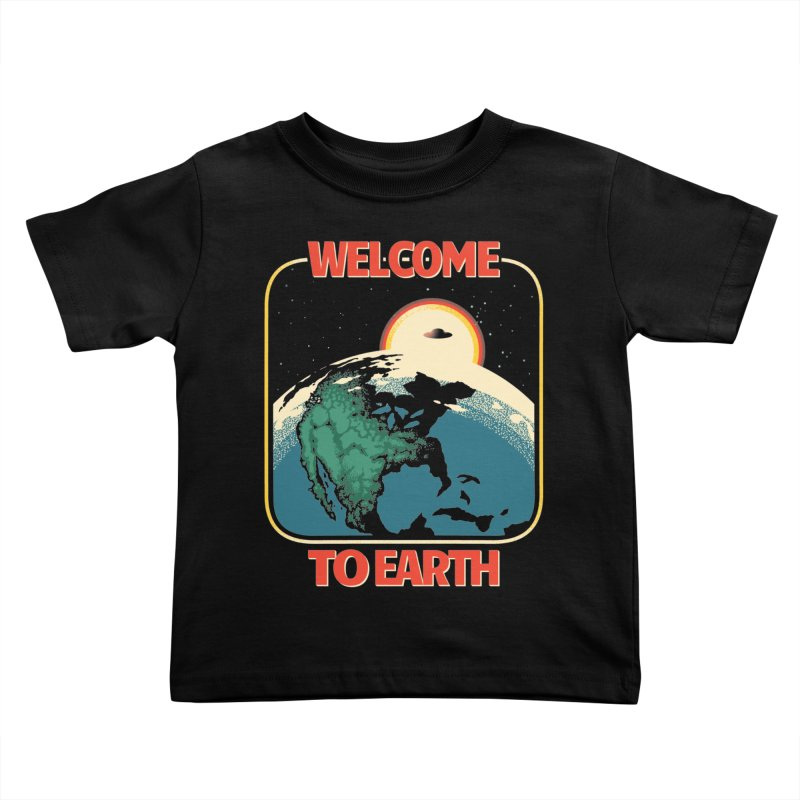 Welcome to Earth Kids Toddler T-Shirt by Santiago Sarquis's Artist Shop