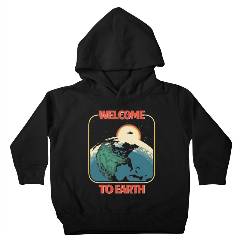 Welcome to Earth Kids Toddler Pullover Hoody by Santiago Sarquis's Artist Shop