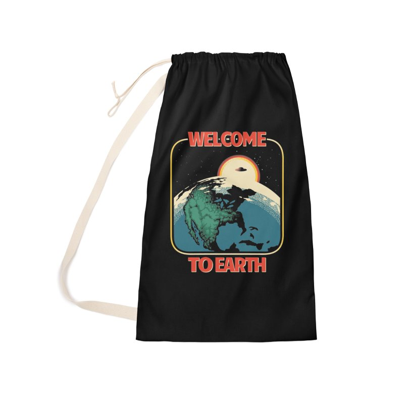 Welcome to Earth Accessories Laundry Bag Bag by Santiago Sarquis's Artist Shop