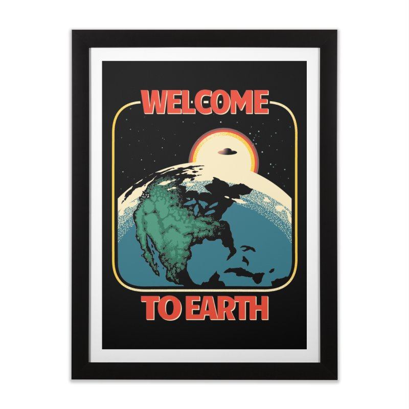 Welcome to Earth Home Framed Fine Art Print by Santiago Sarquis's Artist Shop