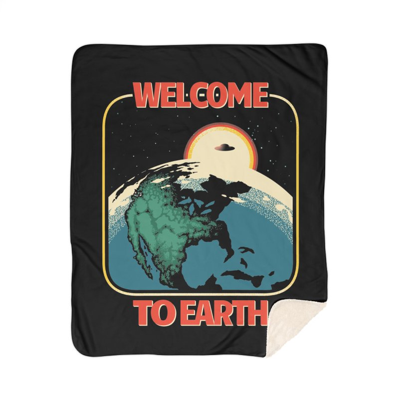 Welcome to Earth Home Blanket by Santiago Sarquis's Artist Shop