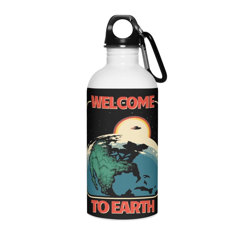 Welcome to Earth Accessories Water Bottle by Santiago Sarquis's Artist Shop
