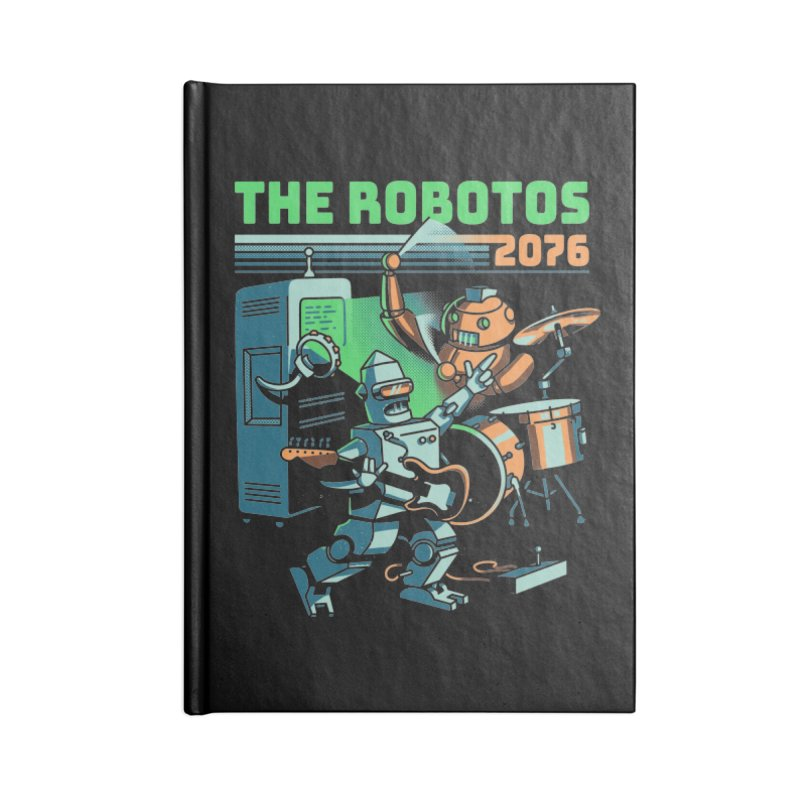 The Robotos Accessories Lined Journal Notebook by Santiago Sarquis's Artist Shop