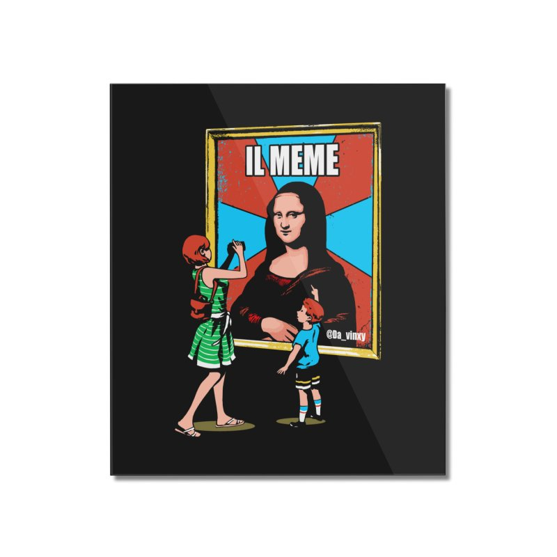 Il Meme Home Mounted Acrylic Print by Santiago Sarquis's Artist Shop