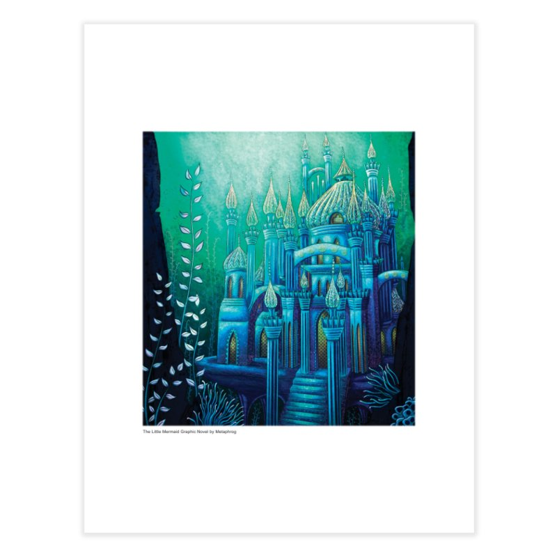 Little Mermaid Palace Fine Art Prints Home Fine Art Print by The Metaphrog Artist Shop